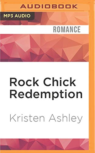 Rock Chick Redemption: Kristen Ashley