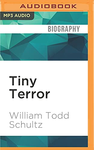 9781522669531: Tiny Terror: Why Truman Capote (Almost) Wrote Answered Prayers (Inner Lives)
