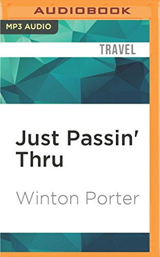 Just Passin' Thru: A Vintage Store, the Appalachian Trail, and a Cast of Unforgettable ...