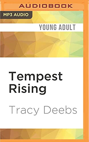 Tempest Rising: Tracy Deebs