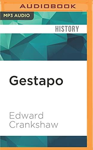 Gestapo: Edward Crankshaw