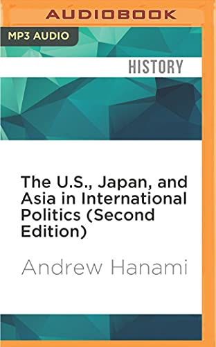 9781522678595: The U.S., Japan, and Asia in International Politics (Second Edition)