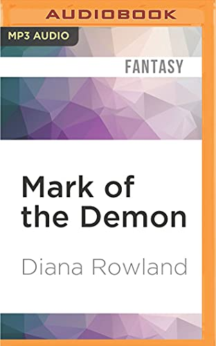 Mark of the Demon (Kara Gillian): Diana Rowland