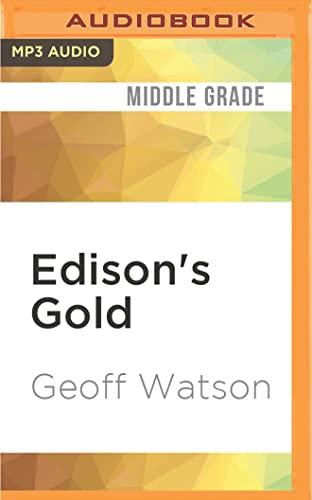 Edison s Gold: Geoff Watson