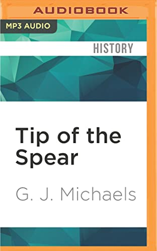 Tip of the Spear: US Marine Light Armor in the Gulf War: G. J. Michaels