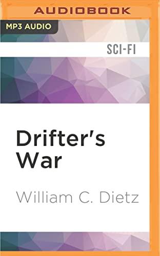 Drifter s War: William C Dietz