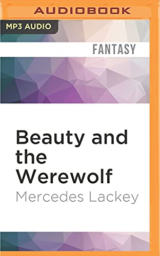 9781522682431: Beauty and the Werewolf (Five Hundred Kingdoms)