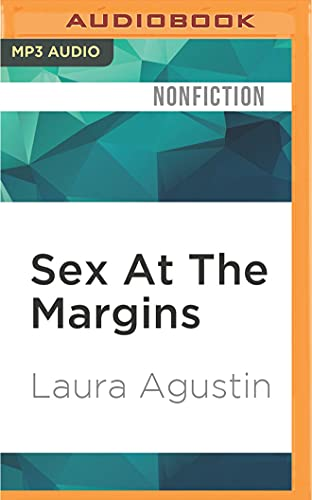 Sex At The Margins: Migration, Labour Markets,: Laura Agustin, Robert