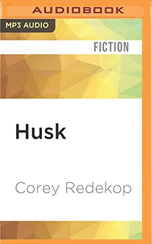 Husk - Corey Redekop