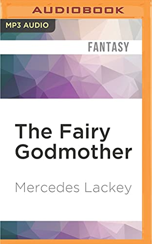 9781522685692: The Fairy Godmother (Five Hundred Kingdoms)