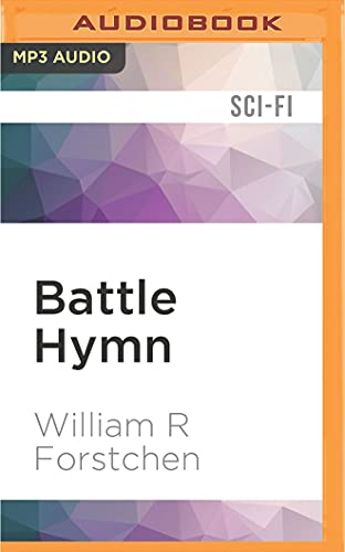 Battle Hymn (Lost Regiment): William R. Forstchen