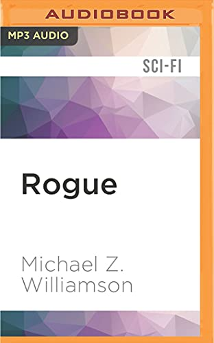 Rogue: Michael Z. Williamson