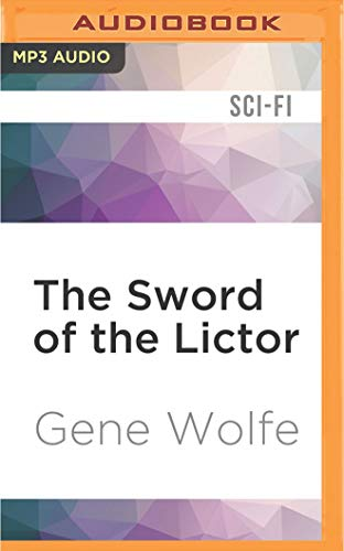 9781522687832: The Sword of the Lictor (The Book of the New Sun)