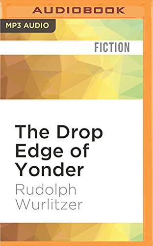 9781522688488: The Drop Edge of Yonder