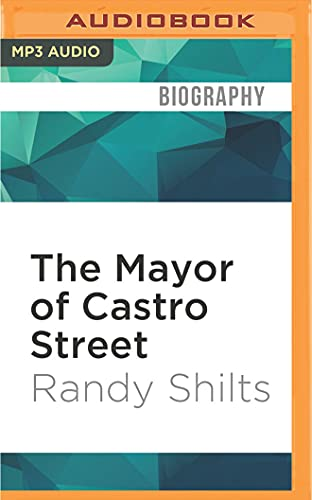 9781522689546: The Mayor of Castro Street: The Life and Times of Harvey Milk