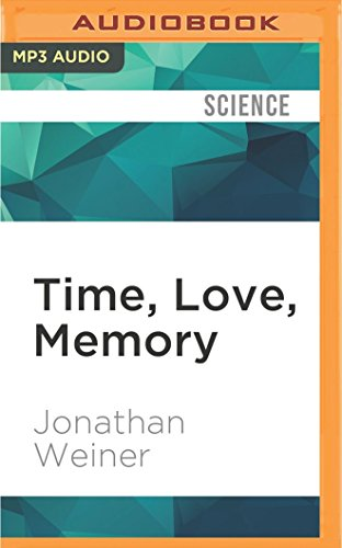 9781522689713: Time, Love, Memory: A Great Biologist and His Quest for the Origins of Behavior
