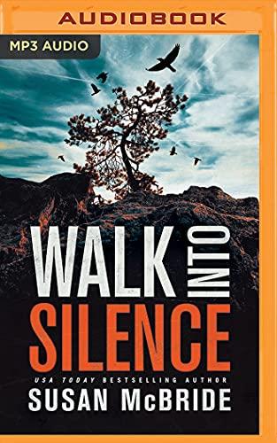 Walk Into Silence: Susan McBride