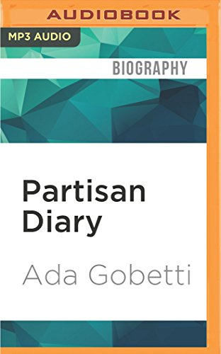 9781522691990: Partisan Diary: A Woman's Life in the Italian Resistance