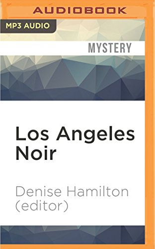 Los Angeles Noir: Denise Hamilton (Editor)