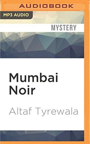 Mumbai Noir: Altaf Tyrewala