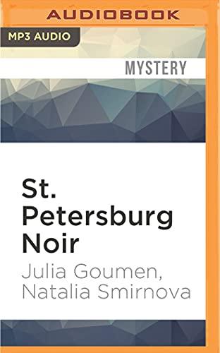St. Petersburg Noir: Julia Goumen, Natalia Smirnova