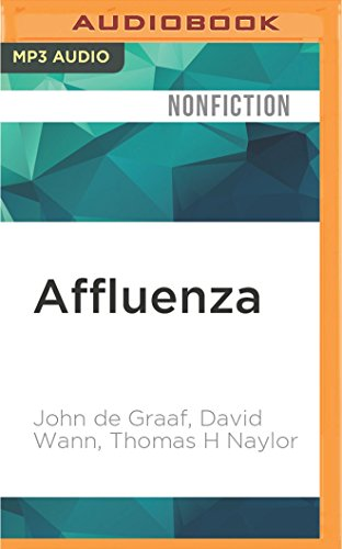 9781522693147 Affluenza How Over Consumption Is Killing Us And