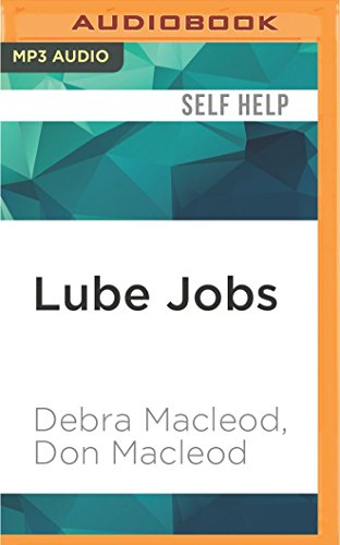 Lube Jobs: A Woman s Guide to: Debra MacLeod
