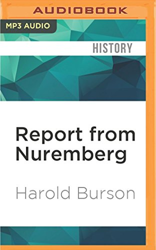 9781522694922: Report from Nuremberg: The International War Crimes Trial