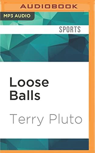 Loose Balls: Terry Pluto
