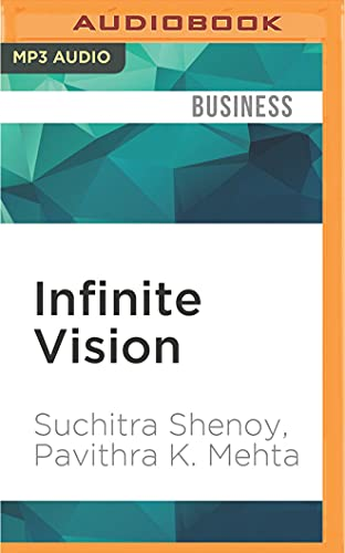 9781522697534: Infinite Vision: How Aravind Became the World's Greatest Business Case for Compassion