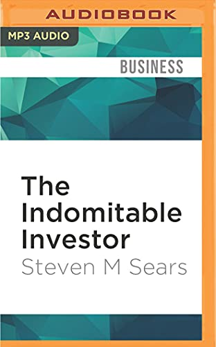 9781522698067: The Indomitable Investor: Why a Few Succeed in the Stock Market When Everyone Else Fails