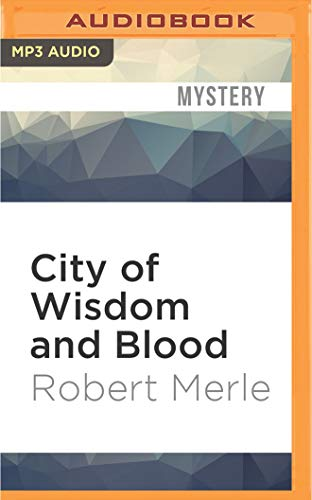9781522699132: City of Wisdom and Blood (Fortunes of France)