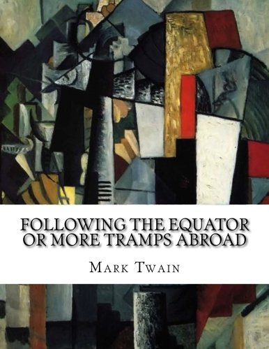 9781522701613: Following the Equator or More Tramps Abroad