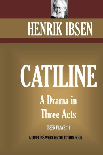 9781522702177: Catiline: A Drama in Three Acts