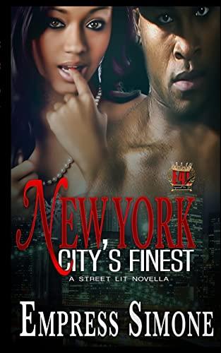 9781522702887: New York City's Finest: A Street Lit Novella (Volume 1)
