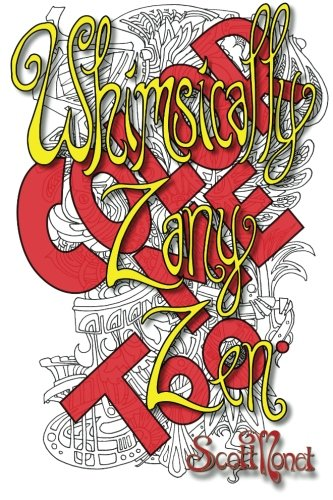 9781522702894: Whimsically Zany Zen - Color Me Too! (Volume 2)