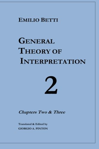 9781522703136: General Theory of Interpretation: Chapters 2 and 3 (Volume 2)