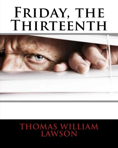 Friday, the Thirteenth (Paperback): MR Thomas William