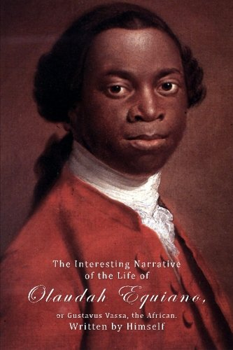 9781522703174: The Interesting Narrative Of The Life Of Olaudah Equiano, Or Gustavus Vassa, The African, Written by Himself.