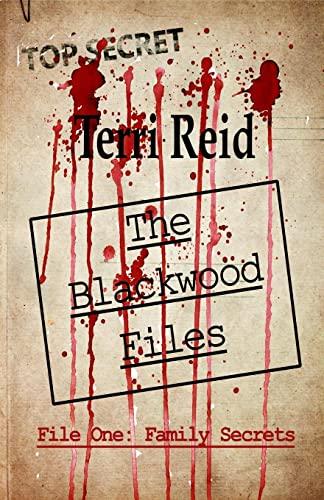 9781522704027: The Blackwood Files - File One: Family Secrets
