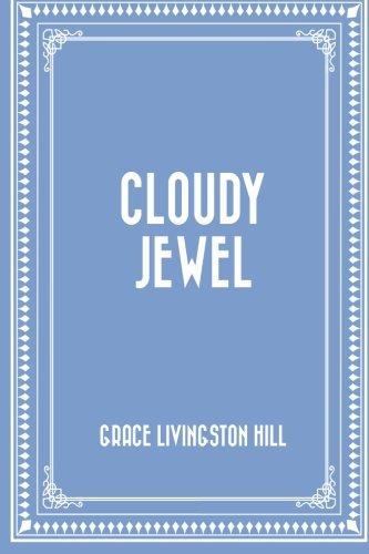 9781522704928: Cloudy Jewel