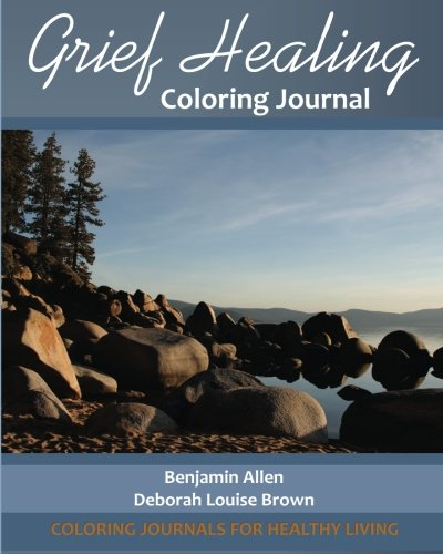 9781522705246: Grief Healing Coloring Journal (Coloring Journals for Healthy Living)