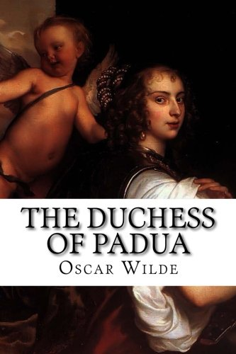 9781522705581: The Duchess of Padua