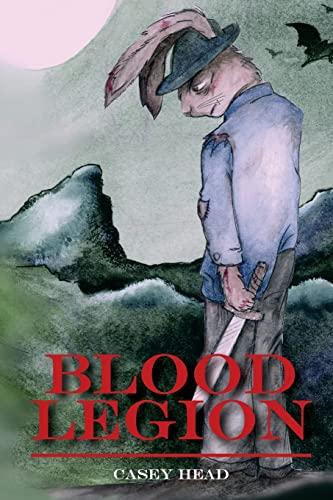 9781522705840: Blood Legion