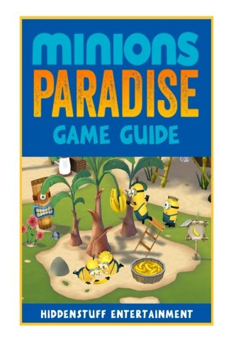 9781522706229: Minions Paradise Game Guide