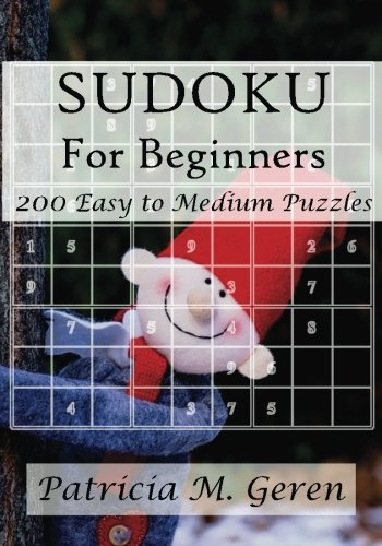 9781522706885: Sudoku For Beginners : 200 Easy to Medium Puzzles: Sudoku Puzzle Book for sharpening concentration and reasoning skills. (Sudoku Puzzle Book for ... skills. Beginner's Sudoku Series) (Volume 4)