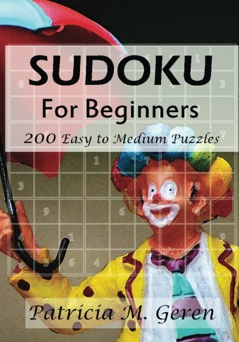 9781522707400: Sudoku For Beginners : 200 Easy to Medium Puzzles (Beginner's Sudoku Series) (Volume 5)