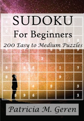 9781522707424: Sudoku For Beginners : 200 Easy to Medium Puzzles (Beginner's Sudoku Series) (Volume 7)