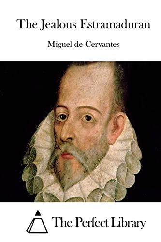 9781522708728: The Jealous Estramaduran (Perfect Library)
