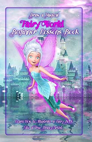 Draw a Magical Fairy World ? Beginner: Publication, Gala